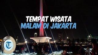 7 Tempat Wisata di Jakarta yang Cocok Dikunjungi saat Malam Hari
