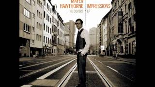 Mayer Hawthorne - Don't Turn The Lights On