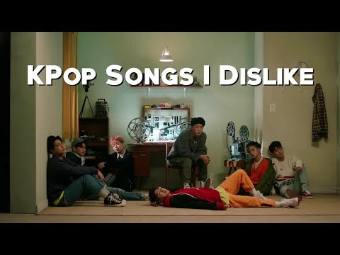 15 KPop Songs I Dislike (2018)