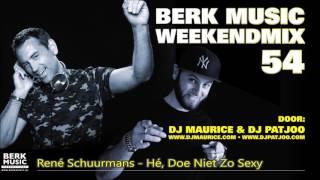 Berk Music Weekendmix 54