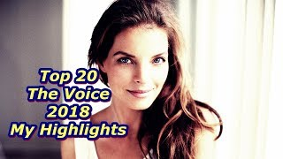 Top 20 - The Voice 2018 - My Highlights