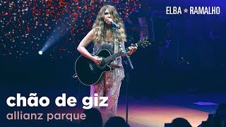 Elba Ramalho: Chão De Giz |  Allianz Parque