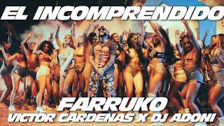 Farruko, Victor Cardenas, Dj Adoni - El Incomprendido (Official Video)