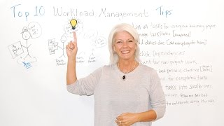 Top 10 Workload Management Tips - Management Training