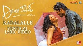 Dear Comrade Telugu - Kadalalle Vertical Lyrical Video | Vijay Deverakonda | Rashmika | Bharat Kamma