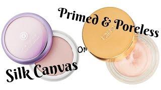 Tatcha Silk Canvas Or Tarte Primed & Poreless