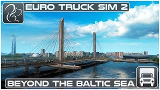 Beyond the Baltic Sea DLC Review (Euro Truck Simulator 2)