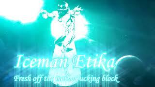 Iceman Etika - Fresh off the Block (Prod. Slush)