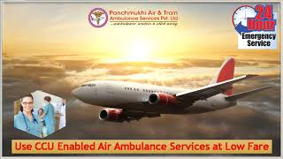 Utilize Air Ambulance in Allahabad and Dibrugarh with Individual Medical