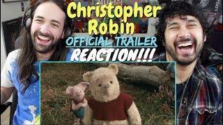CHRISTOPHER ROBIN Official TRAILER REACTION!!!