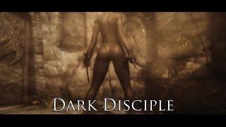TES V - Skyrim Mods: Dark Disciple
