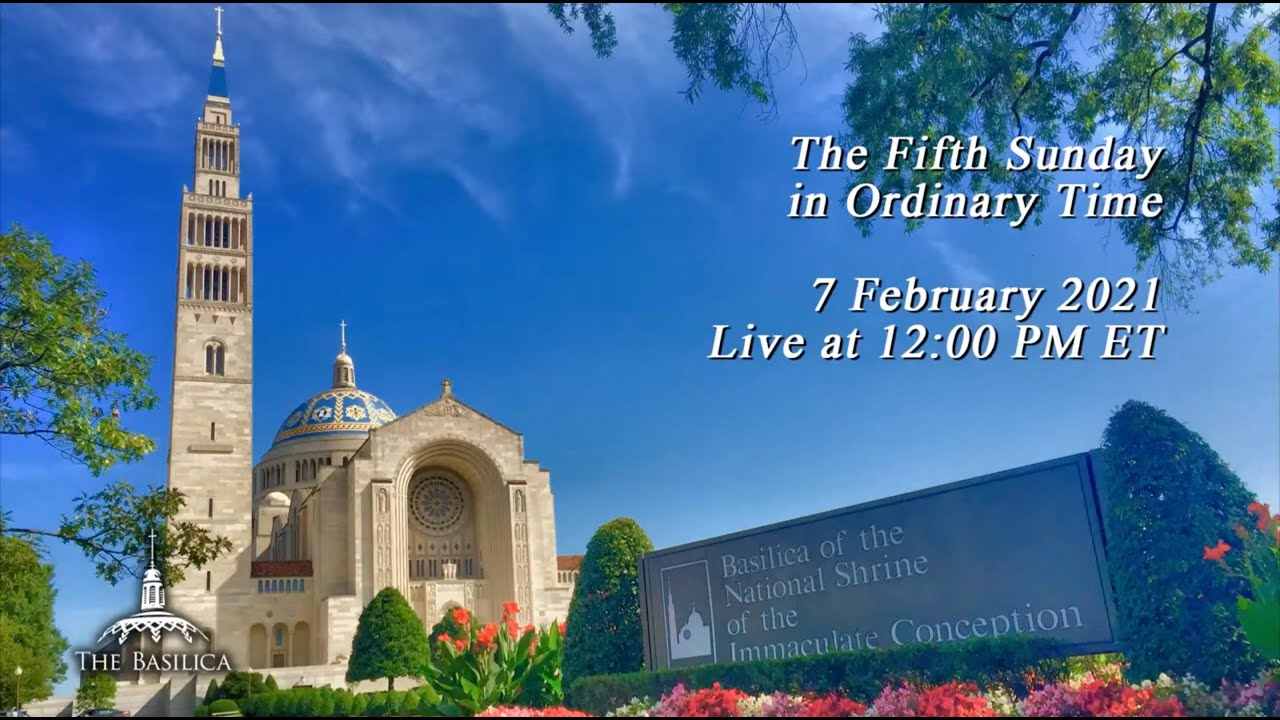 Catholic Sunday Mass 7th February 2021 By Basilica of the National Shrine