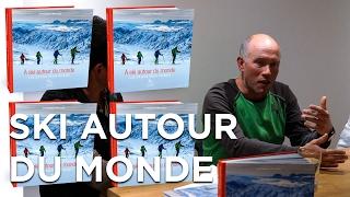A ski autour du monde Les 24 plus beaux voyages Jean Annequin Michel Zalio  Guérin Chamonix