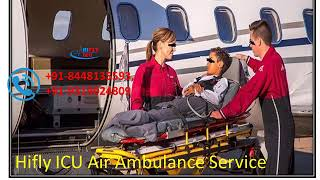 Hifly ICU Air Ambulance Services from Udaipur to Delhi At a Affordable Pric