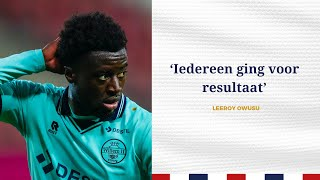 INTERVIEW • Leeroy Owusu • 'Iedereen ging voor resultaat'