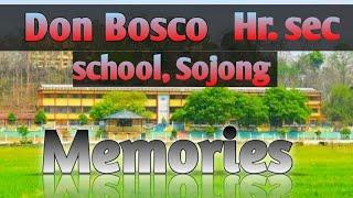 Memories//Don Bosco Hr.sec school,Sojong //Kro Pok-o 😀😀