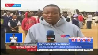 President Uhuru warns against pre-election violence