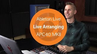 Live Arranging in Ableton | APC40 MKII