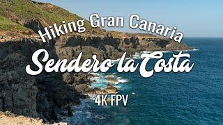 Wandern auf Gran Canaria 4K FPV - Sendero la Costa Arucas