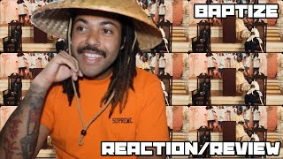 THIS ALBUM IS GONNA GO NUTS!! | Baptize [Official Music Video] - JID & EARTHGANG REACTION/REVIEW