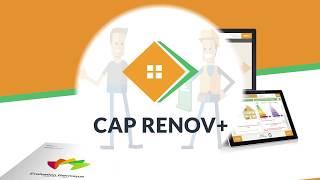 Découvrir CAP RENOV+ en 2 min