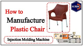 Injection Molding Machine | How to Manufacture Plastic Chair | Hi-Tech Plastic Engineering