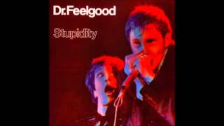 Dr. Feelgood - Checking Up On My Baby