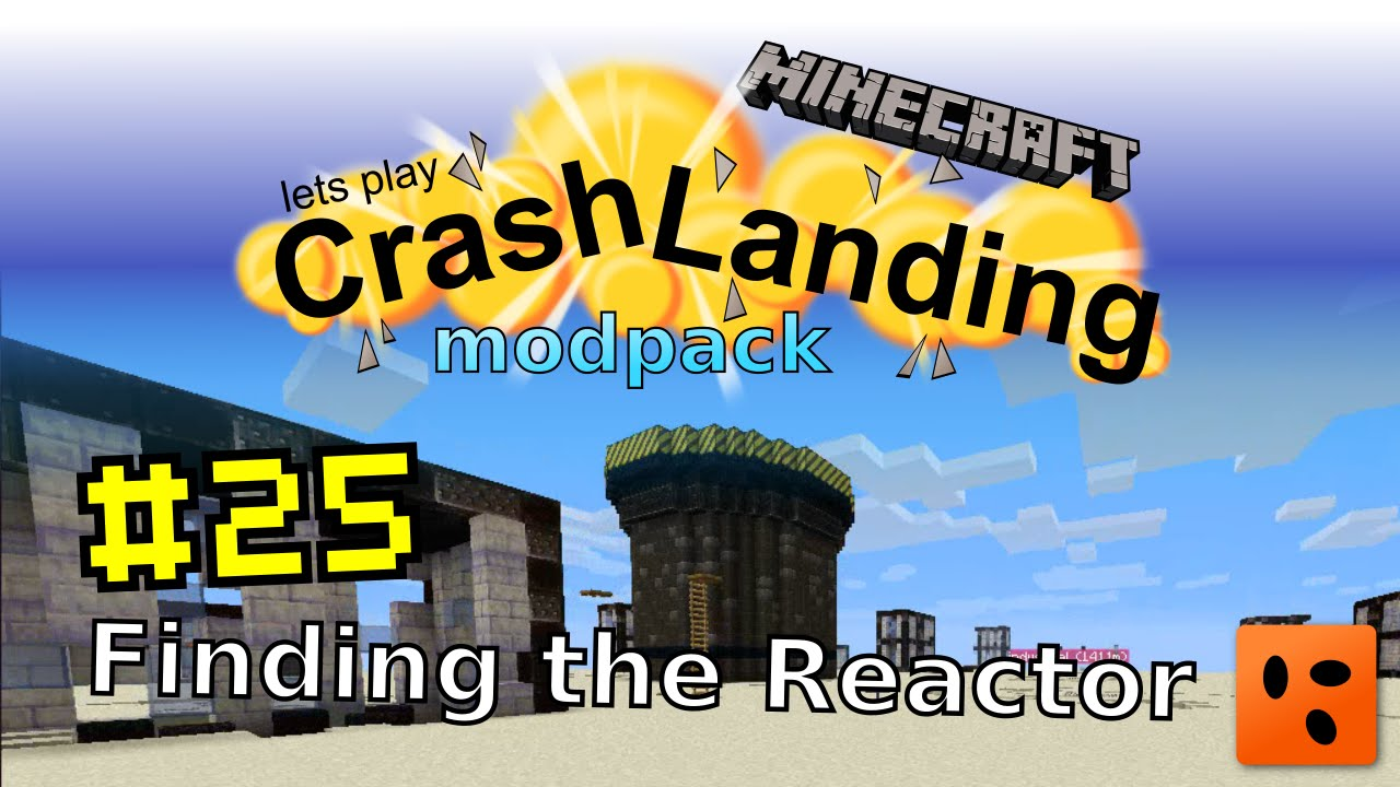 Crash Landing #25 | Finding the Reactor