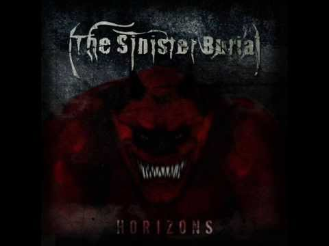 The Sinister Burial - Horizons (Horizons LP Album 2013)