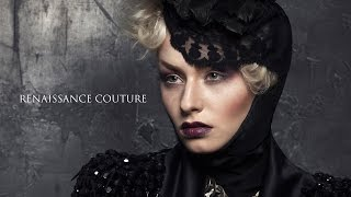 Renaissance Couture (Behind the scenes)