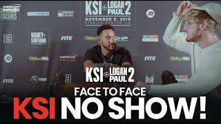 ANOTHER NO SHOW! 😳 Face to Face | KSI vs Logan Paul 2