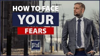 Fear Is A Dream Killer - How To Face Your Fears - Overcoming Fear