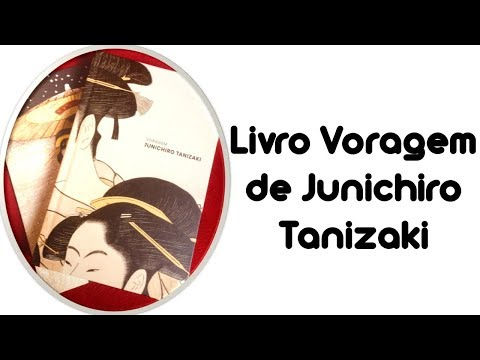 Livro Voragem Junichiro Tanizaki (TAG Curadoria de Junho)