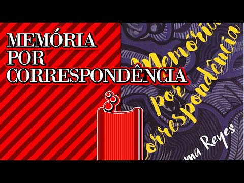 Literatorios #067 - Memória Por Correspondência