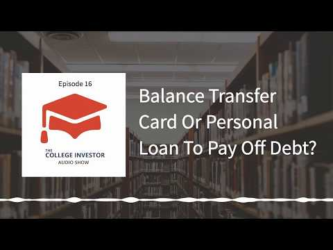 Should You Use A Balance Transfer Card Or Personal Loan