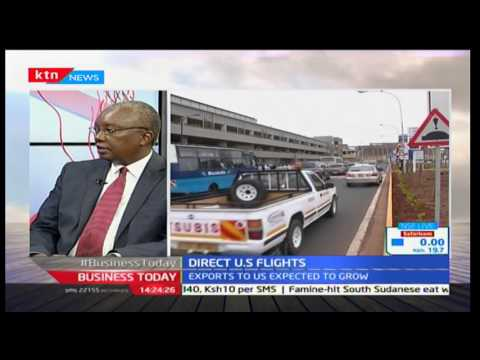 Business Today: Direct Flights to the USA - Captain Gilbert Kibe
