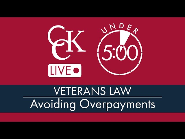 VA Overpayment and What Veterans Can Do To Avoid Them