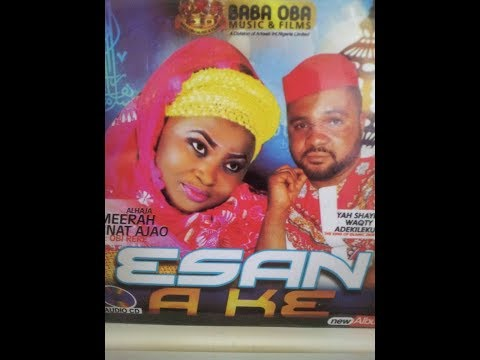 ESAN AKAE BY AMINAT AJAO OBIRERE PLS.SUBSCRIBE TO BABA OBA TV FOR LATEST VIDEOS