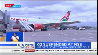 KQ shares suspended from trading at the Nairobi securities exchange