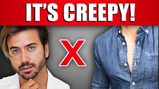 10 Things You THINK Make You Look HOT... But YOU LOOK CREEPY!