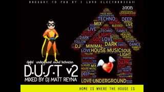 DUST v2  by Dj Matt Reyna 2-2015 I Love Electronica Promo -Tech House- Minimal Techno