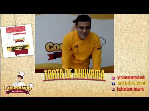 RECETA TORTA DE AHUYAMA - POR EL CHEF DE COCINANDO EN TU BARRIO