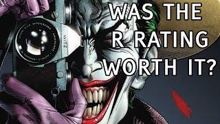 Did Batman:The Killing Joke DESERVE a R rating?