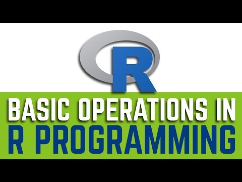 Learn Basic Operations in R Programming