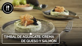 Timbal de aguacate, crema de queso de cabra y salmón. Un entrante fácil en solo 10 min