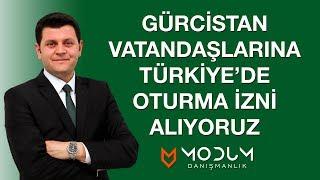 Gürcistan vatandaşlarına Türkiye'de ikamet izni alıyoruz