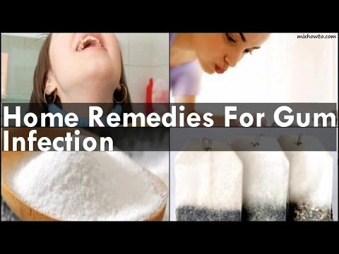 Video Home Remedies For Gum Infection