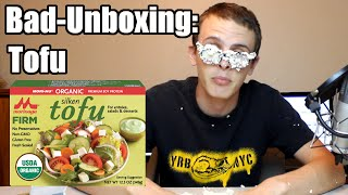 Bad Unboxing - Tofu
