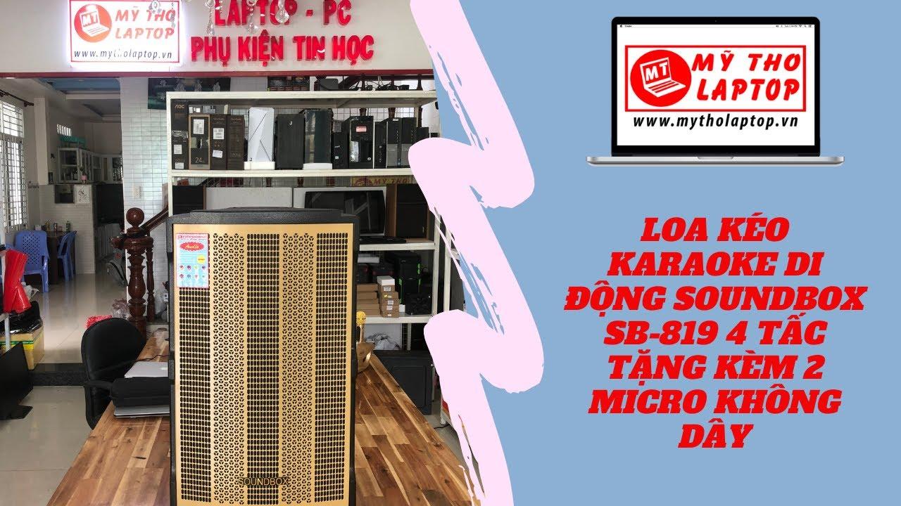 Loa Karaoke Soundbox SB-819, âm thanh ra rất hay !