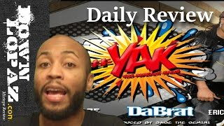 Da Brat #YAK | Review
